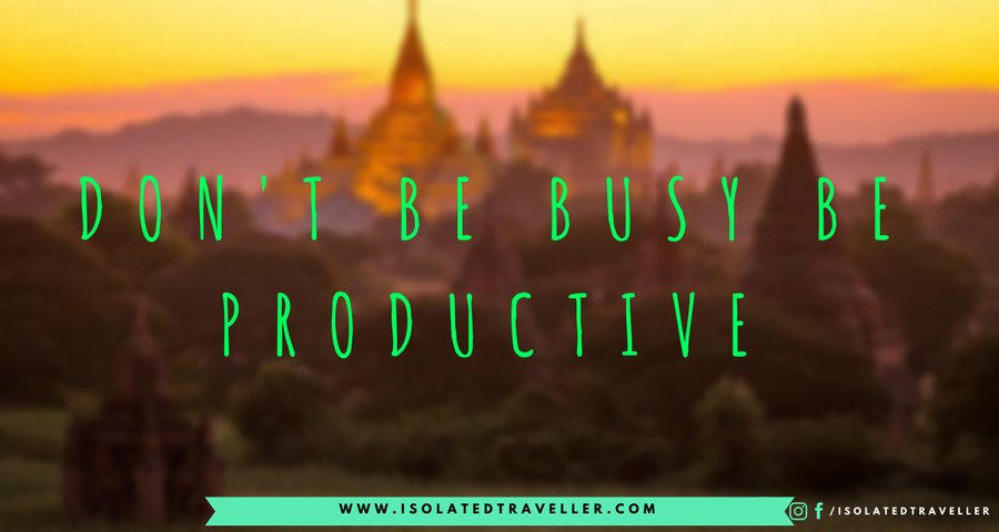 Quotes to Inspire You to Work Harder DONT BE BUSY BE PRODUCTVE Quotes