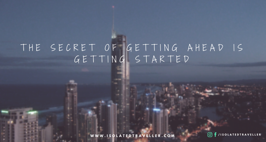 Quotes to Inspire You to Work Harder THE SECRET OF GETTING AHEAD IS GETTING STARTED Quotes