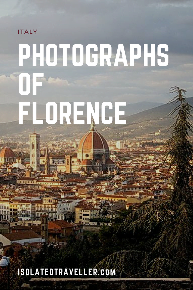 Isolatedtraveller Photographs of Florence