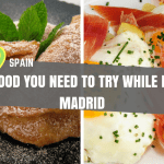 FOOD YOU NEED TO TRY WHILE IN MADRID