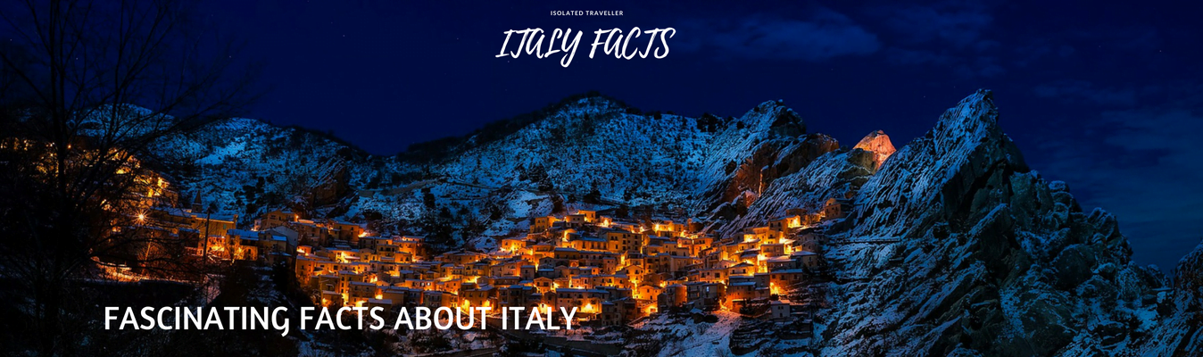 80 Fascinating Facts About Italy