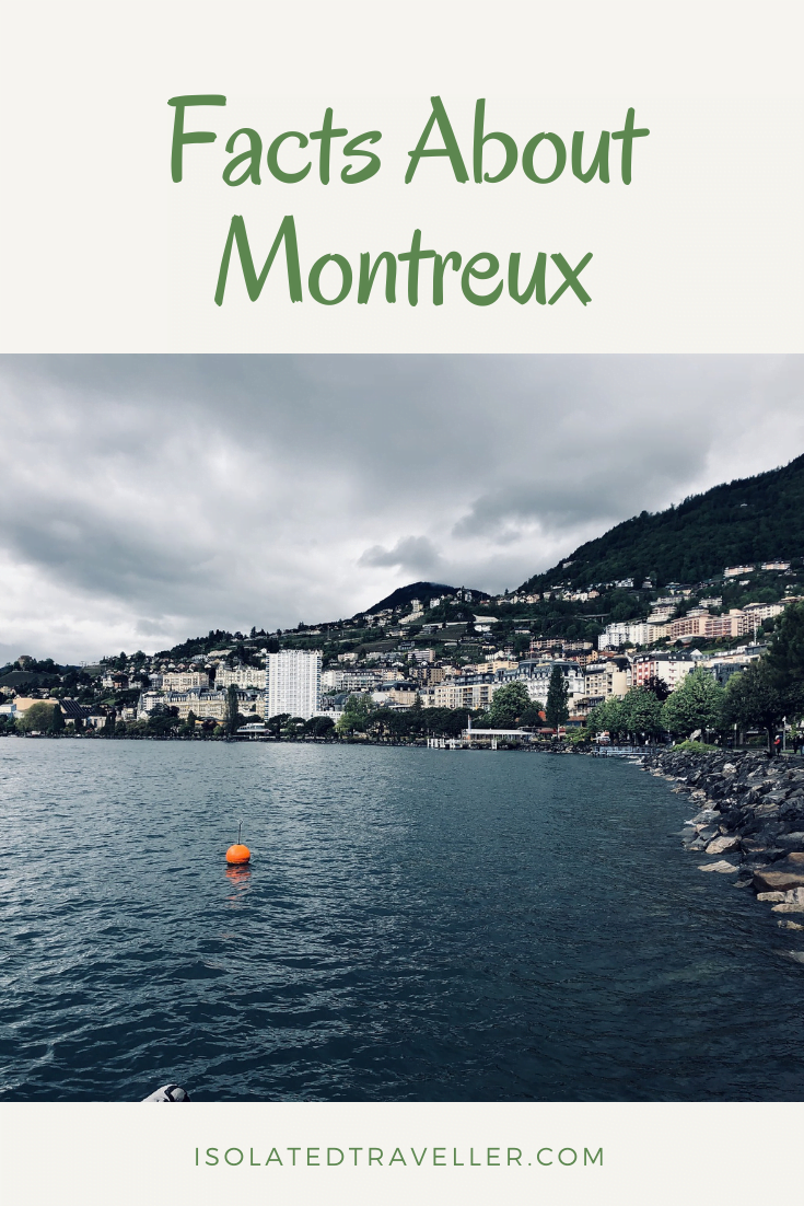 10 Amazing Facts About Montreux facts about montreux 1 Amazing Facts About Montreux