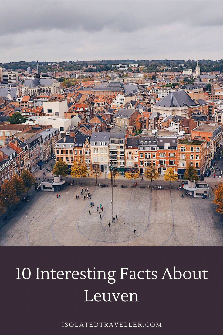 10 Interesting Facts About Leuven 10 interesting facts about leuven 1 Facts About Leuven,Leuven Facts