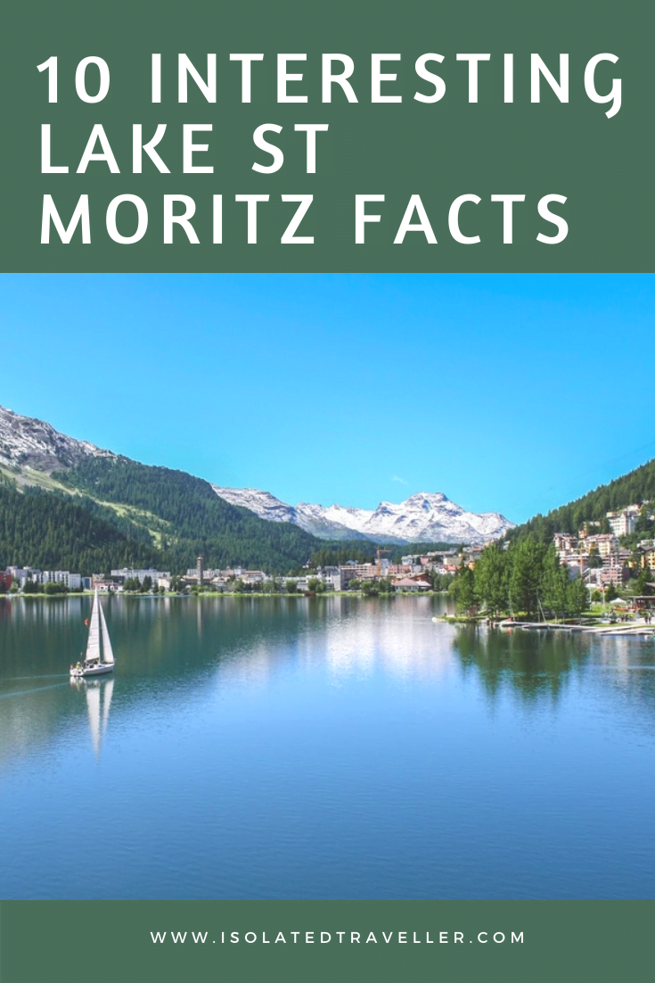 10 Interesting Facts About Lake St Maritz 10 interesting lake st moritz facts 1 Facts About Lake St Maritz,Lake St Maritz Facts