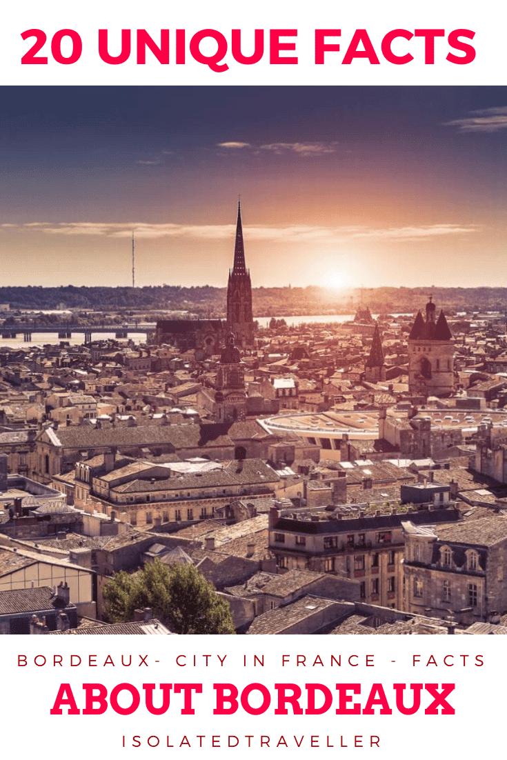 20 Unique Facts About Bordeaux 20 unique facts about Facts About Bordeaux