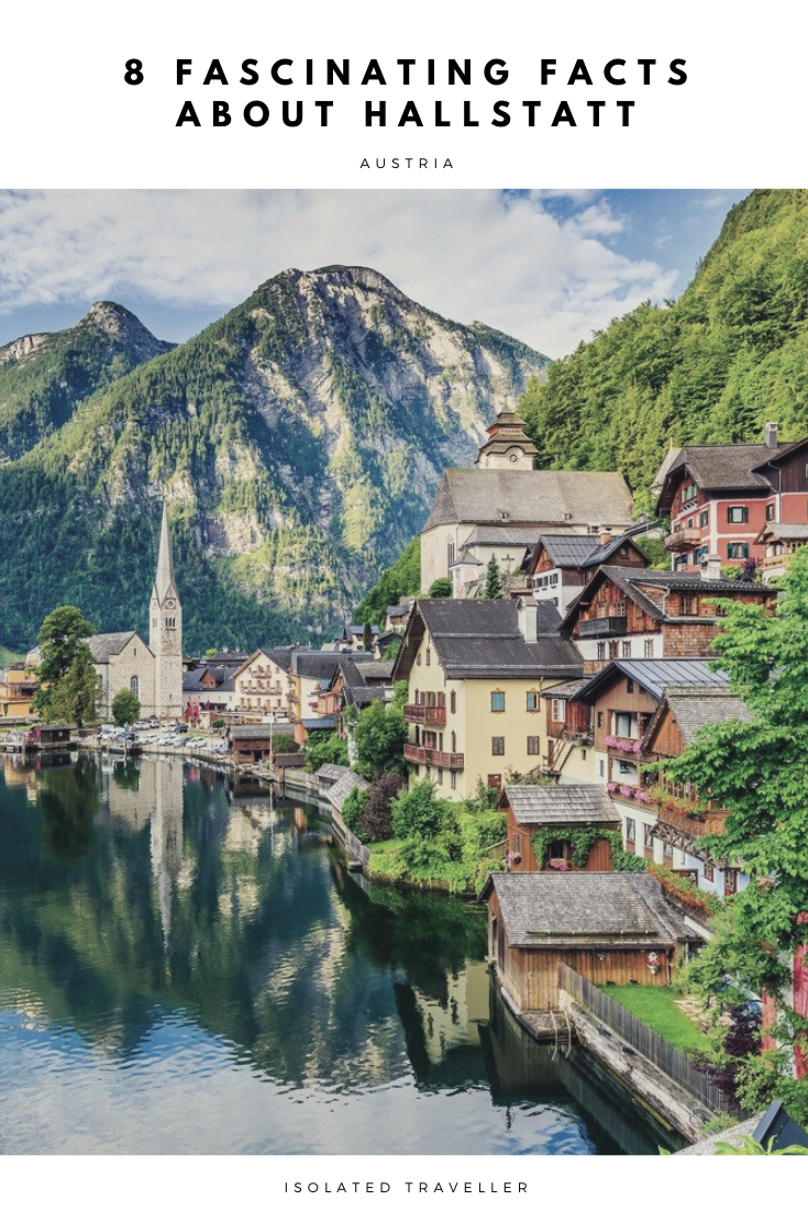 8 Fascinating Facts About Hallstatt 8 fascinating facts about hallstatt Facts About Hallstatt,Hallstatt Facts