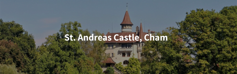 All Castles in the canton of Zug, Switzerland st. andreas castle cham Castles in the canton of Zug