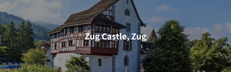 All Castles in the canton of Zug, Switzerland zug castle zug Castles in the canton of Zug