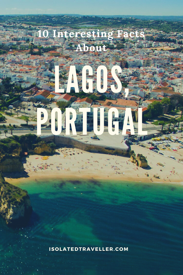 10 Interesting Facts About Lagos, Portugal 10 interesting facts about lagos portugal Facts About Lagos