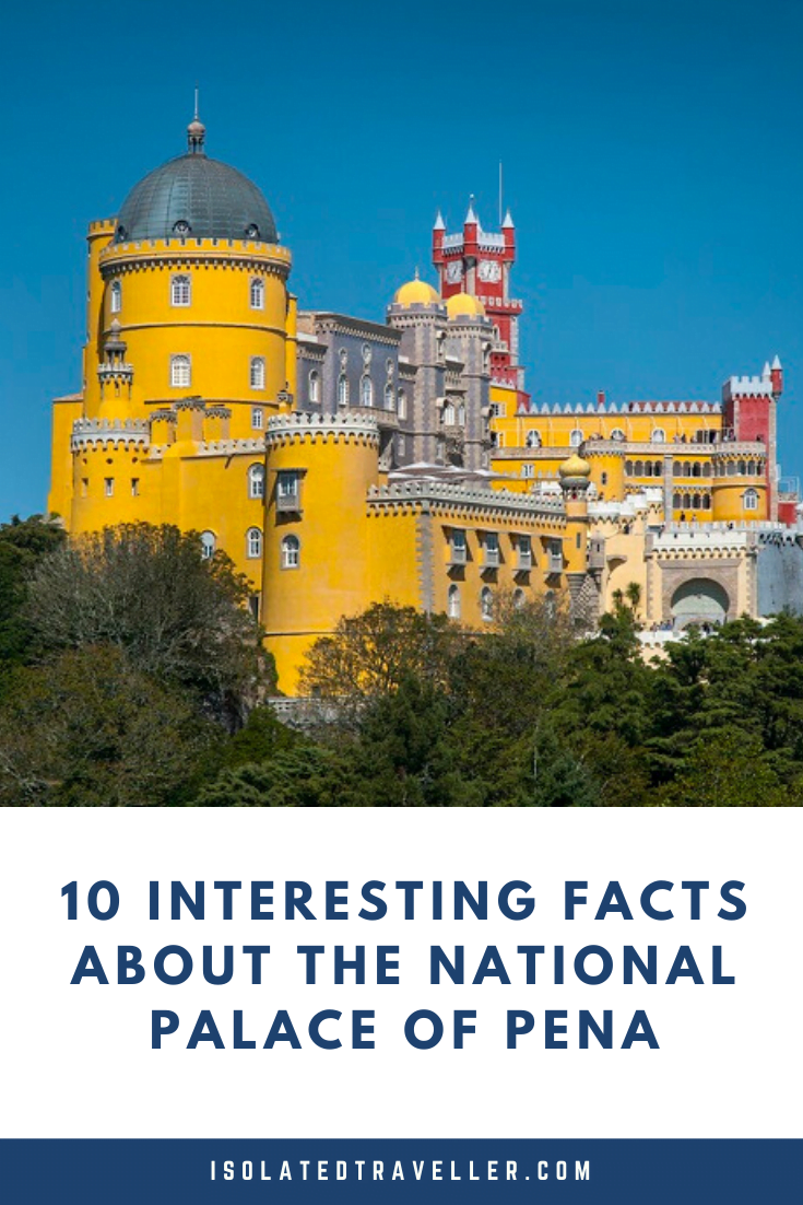 10 Interesting Facts About the National Palace of Pena 10 interesting facts about the national palace of pena 1 National Palace of Pena Facts,Facts About the National Palace of Pena