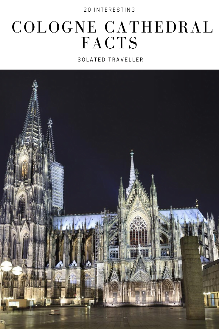 20 Interesting Cologne Cathedral Facts 20 interesting cologne cathedral facts Cologne Cathedral Facts