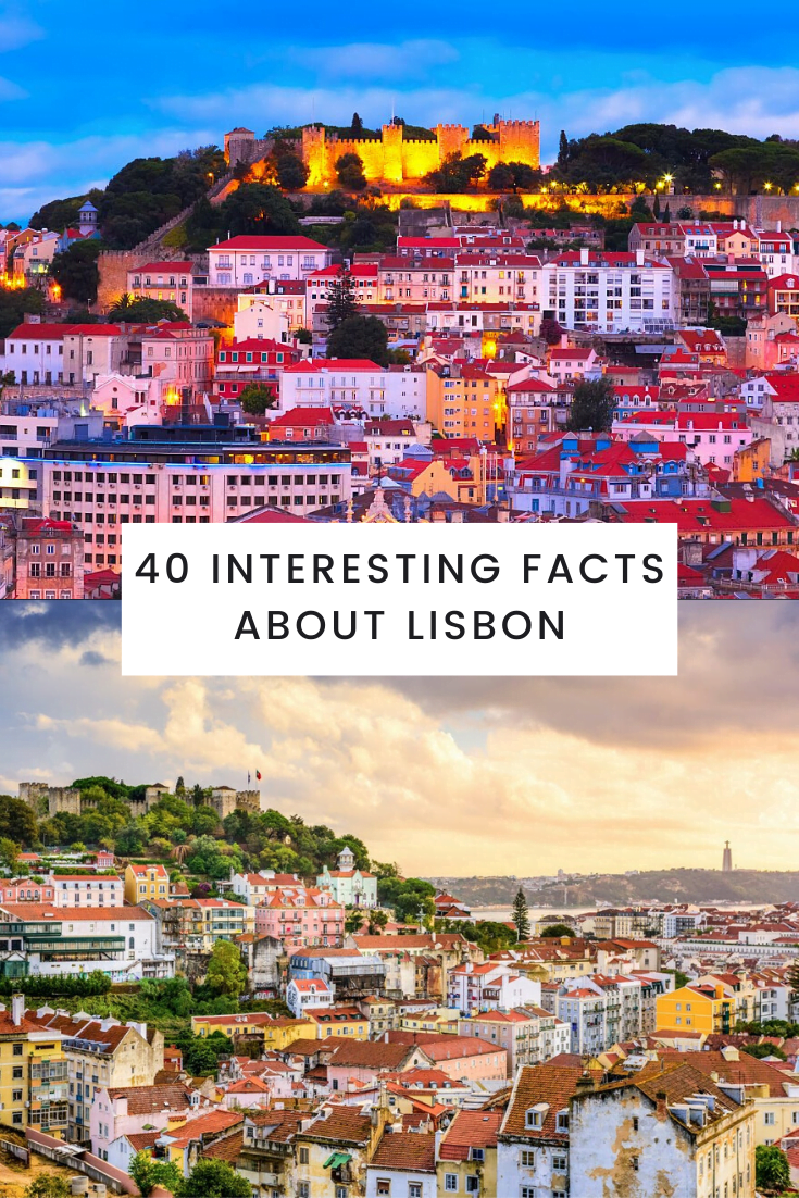 40 Interesting Facts About Lisbon 40 interesting facts about lisbon Facts About Lisbon,Lisbon Facts
