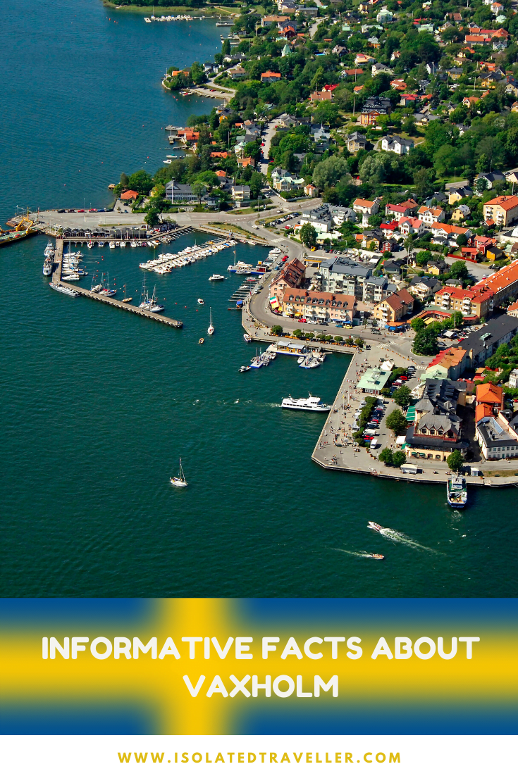 Facts About Vaxholm