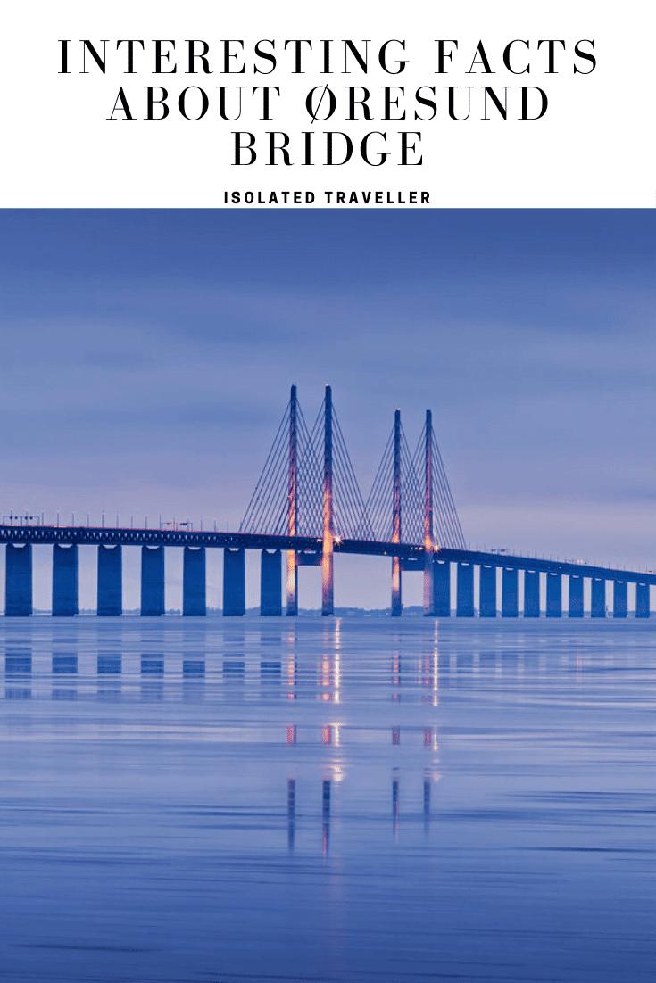 Facts About Øresund Bridge