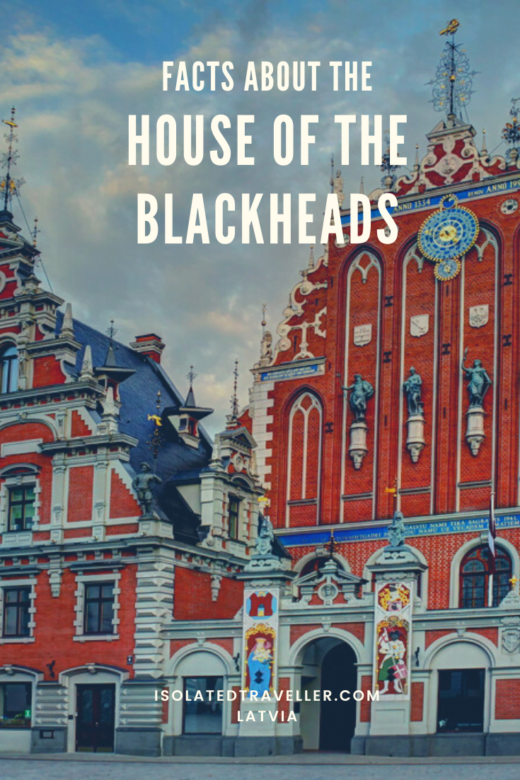 Facts About House of the BlackHeads