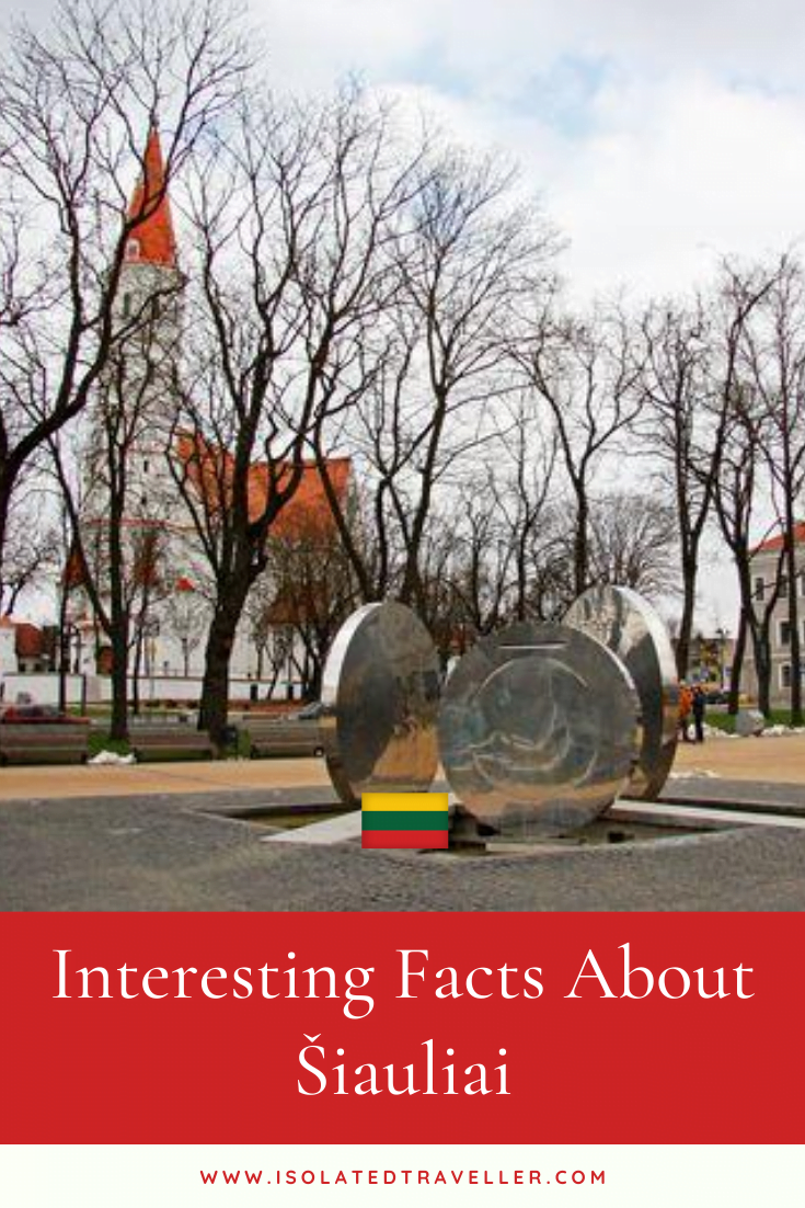 Facts About Šiauliai