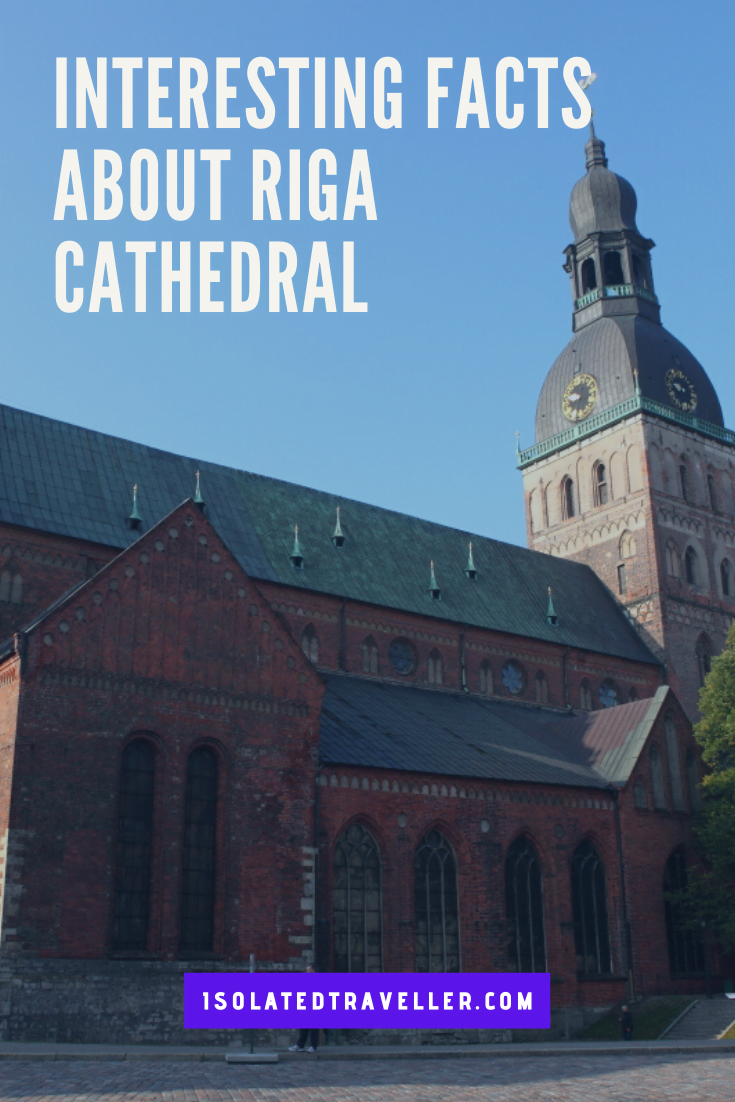 Facts About Riga Cathedral