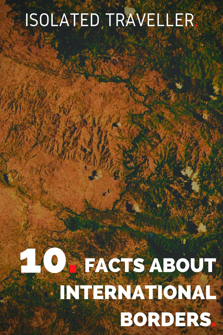 Facts About International Borders