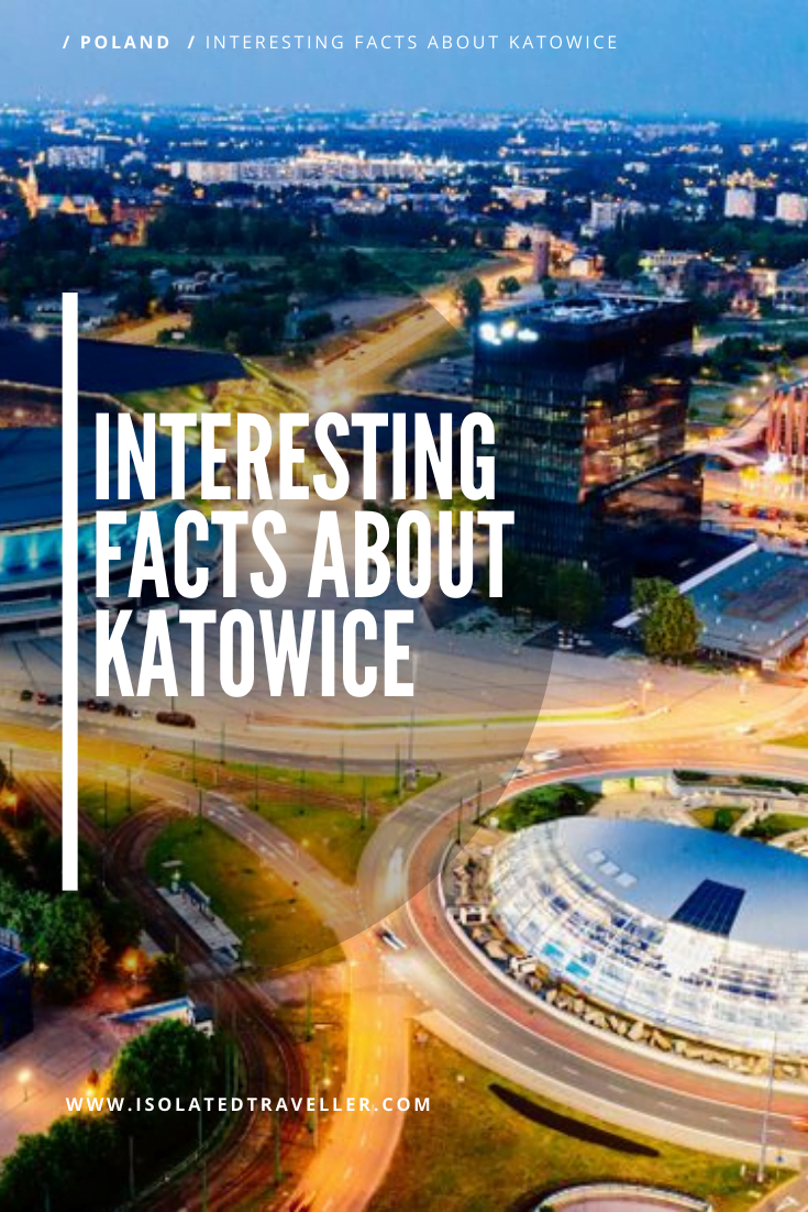 Facts About Katowice