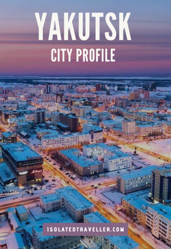 Yakutsk City Profile
