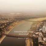 Interesting Facts About Ahmedabad