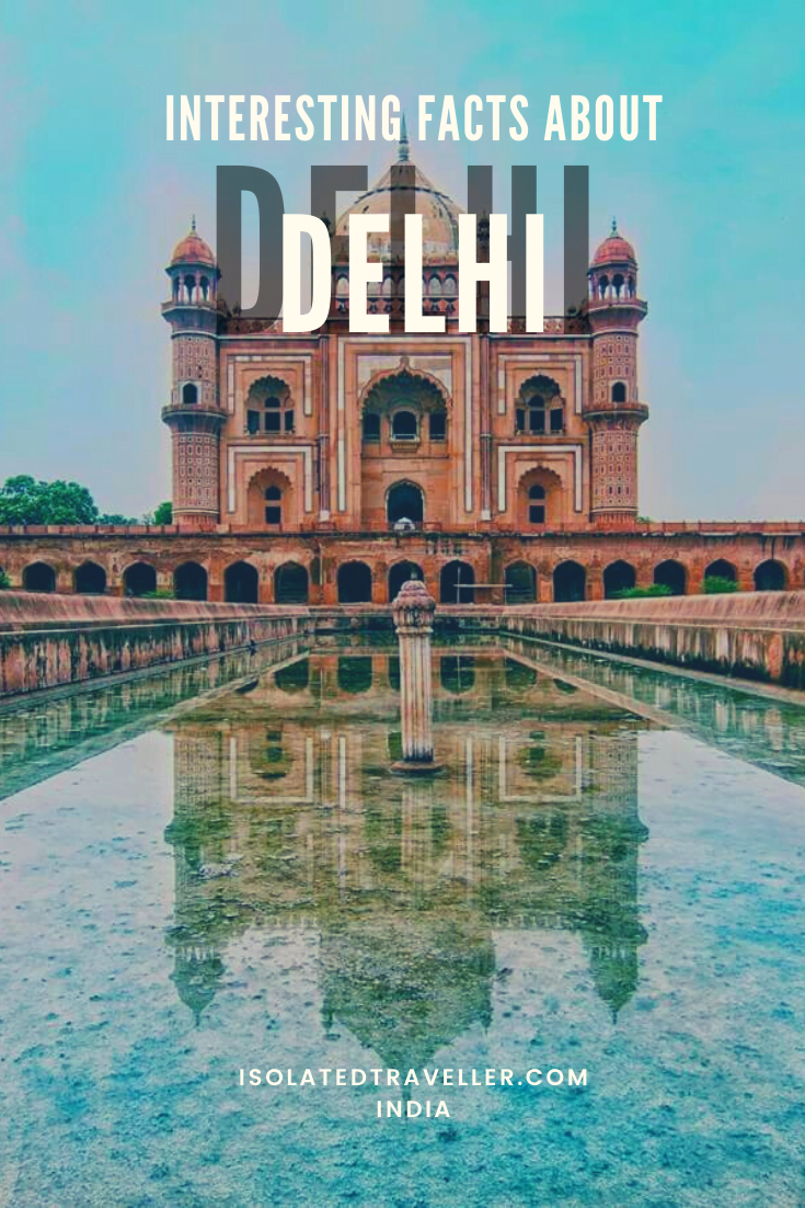 Interesting Facts About Delhi