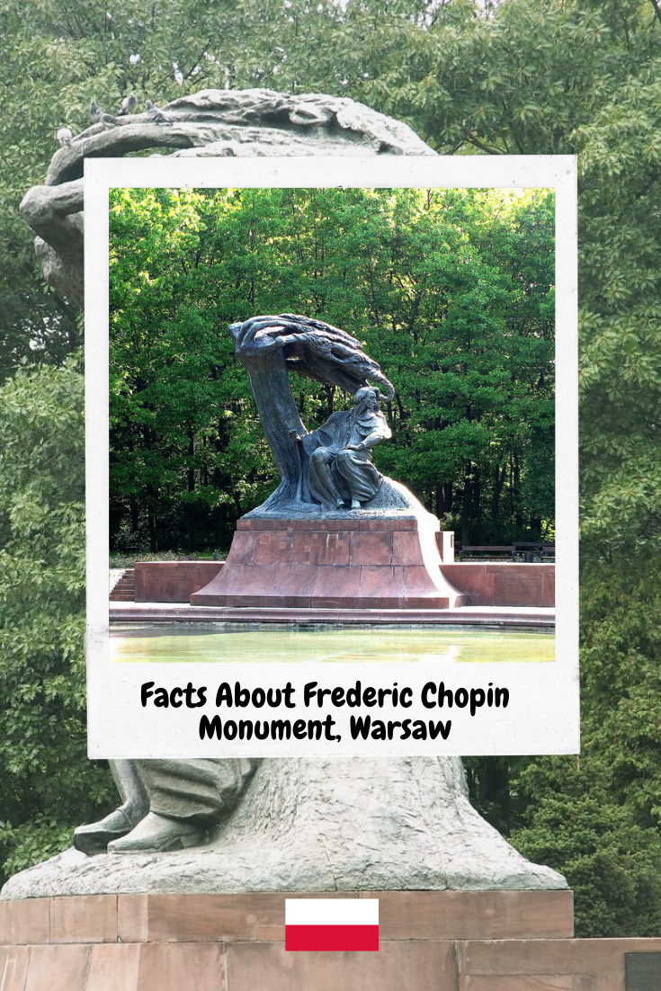 Facts About Frederic Chopin Monument, Warsaw