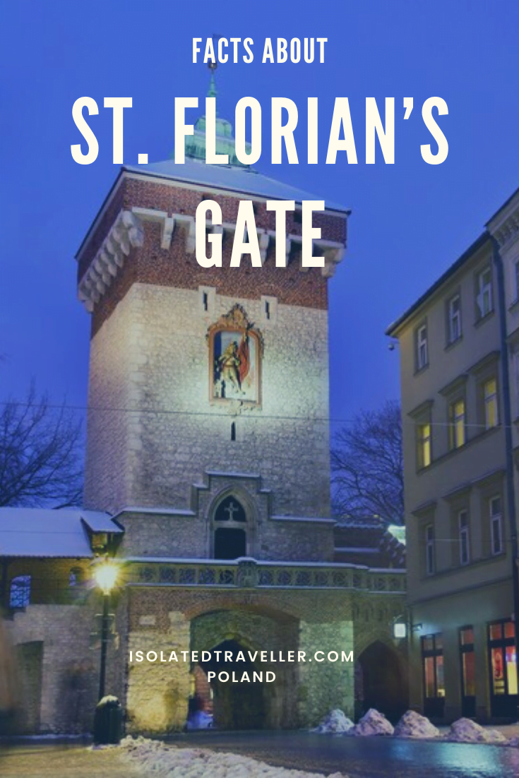 Facts About St. Florian's Gate