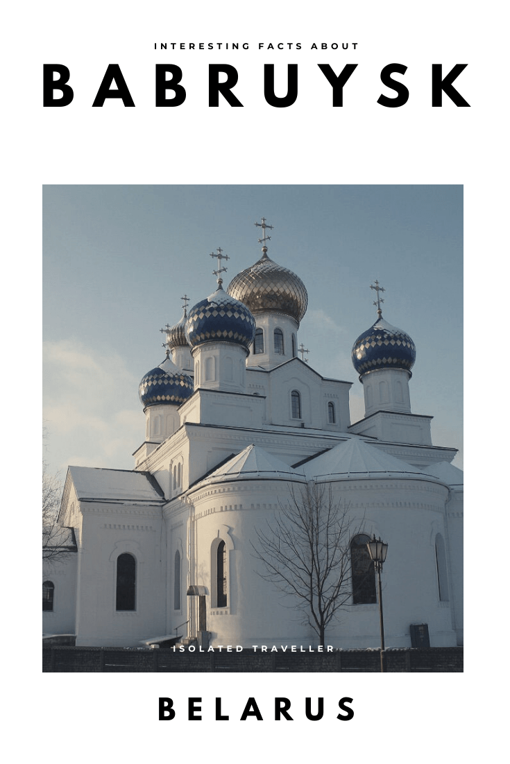 Interesting Facts About Babruysk