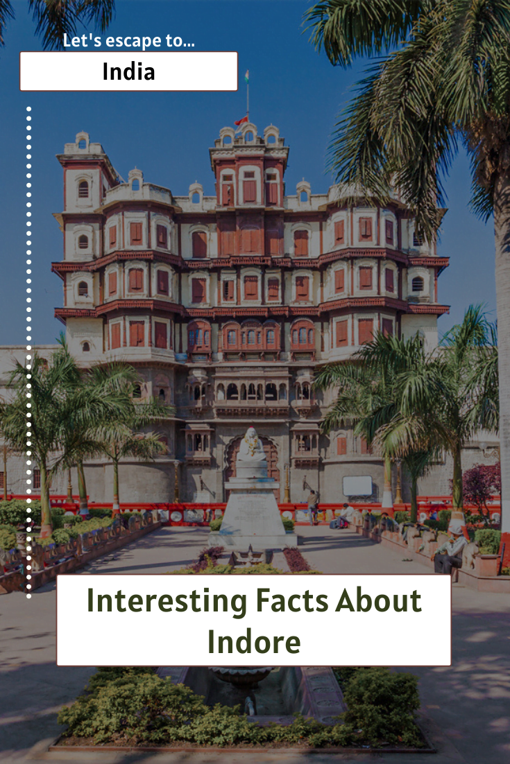 Interesting Facts About Indore
