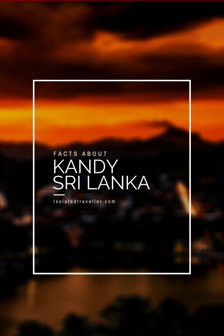 Facts About Kandy