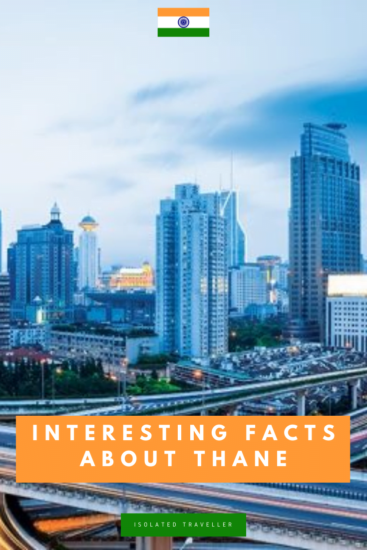 Interesting Facts About Thane