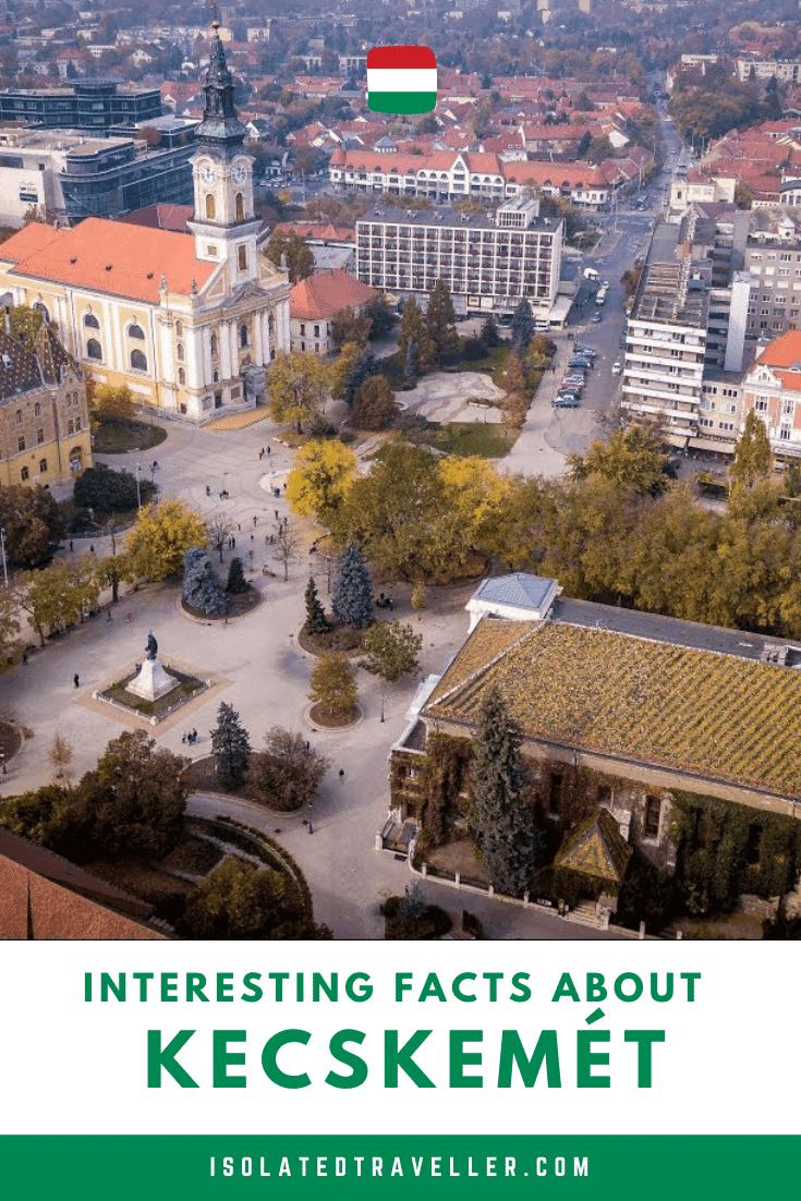 Facts About Kecskemét