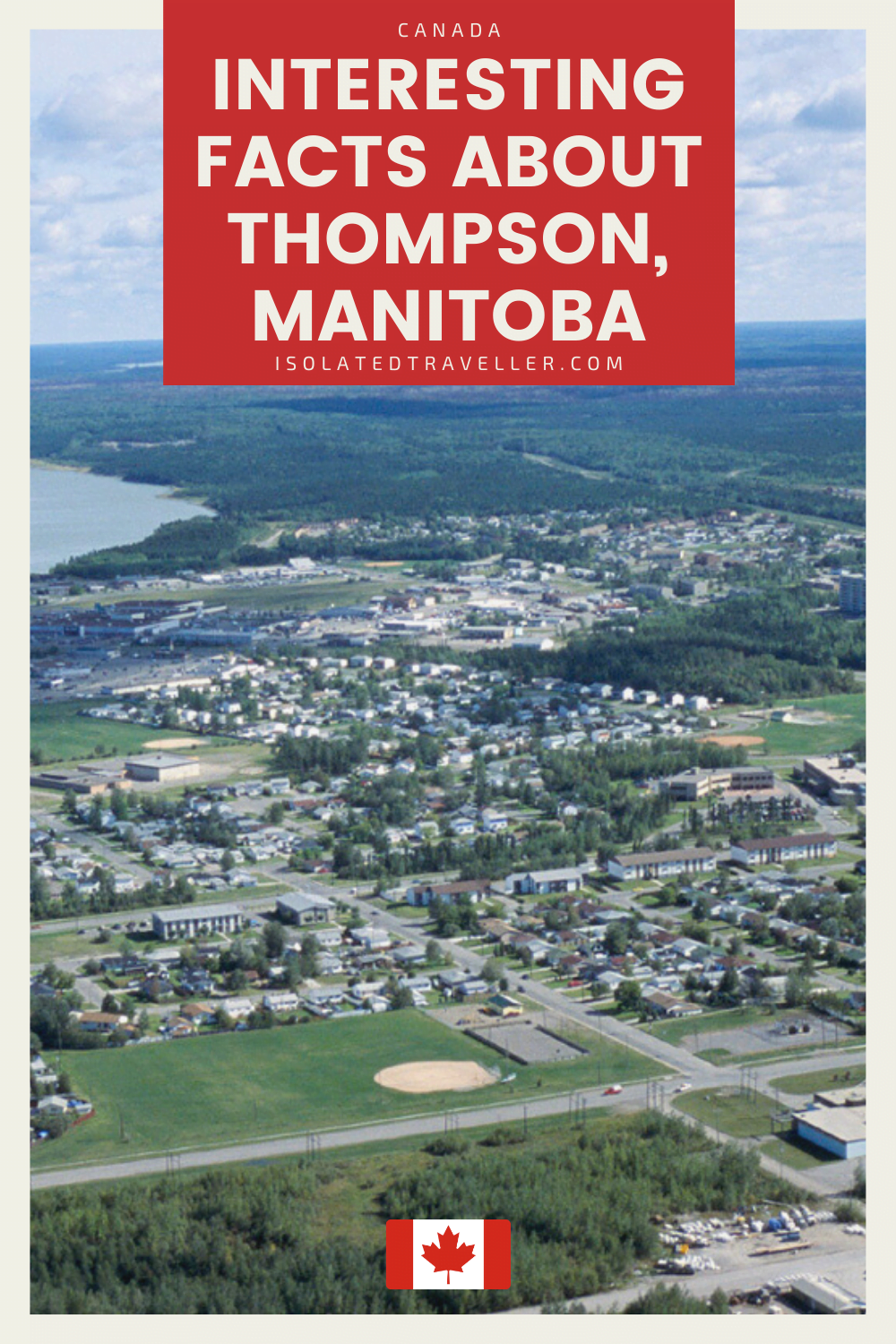 Facts About Thompson Manitoba