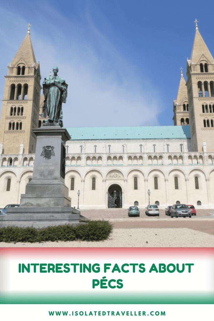 Interesting Facts About Pécs