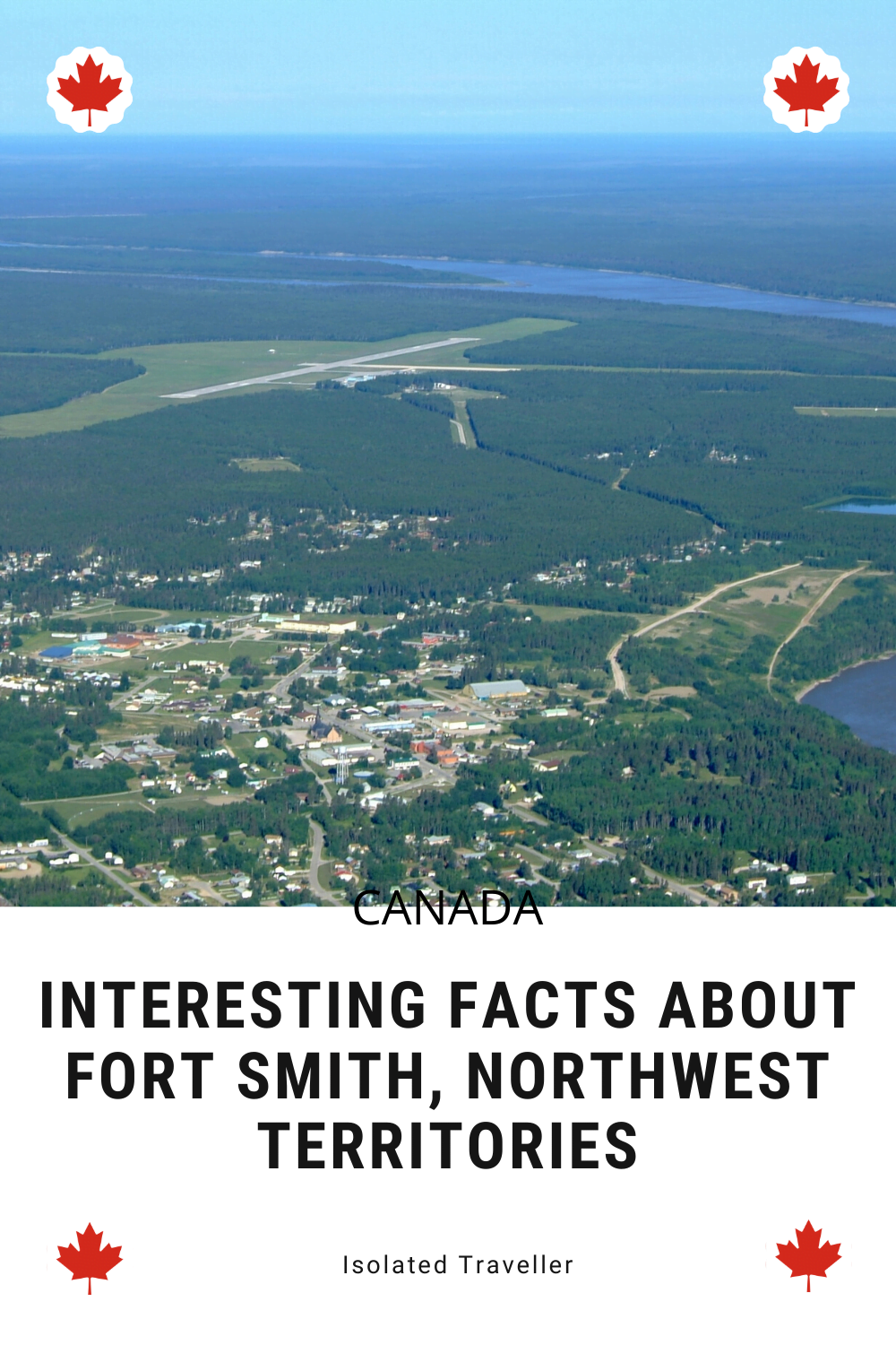 Facts About Fort Smith, Northwest Territories