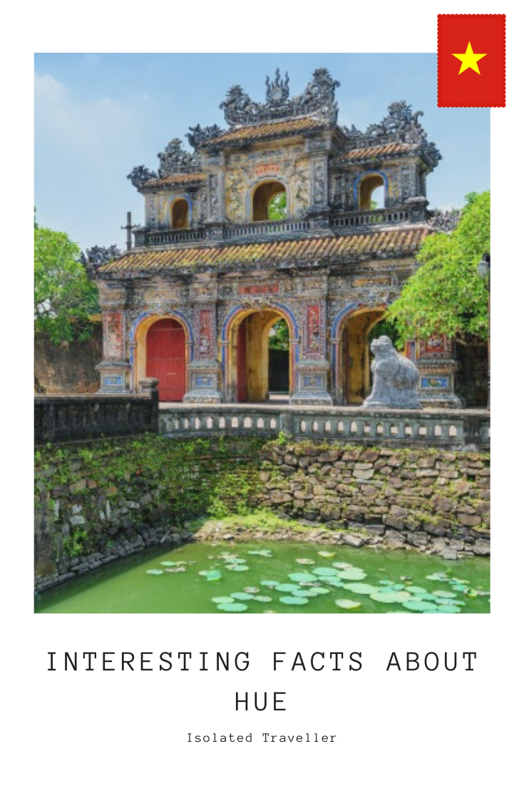 Facts About Hue, Vietnam