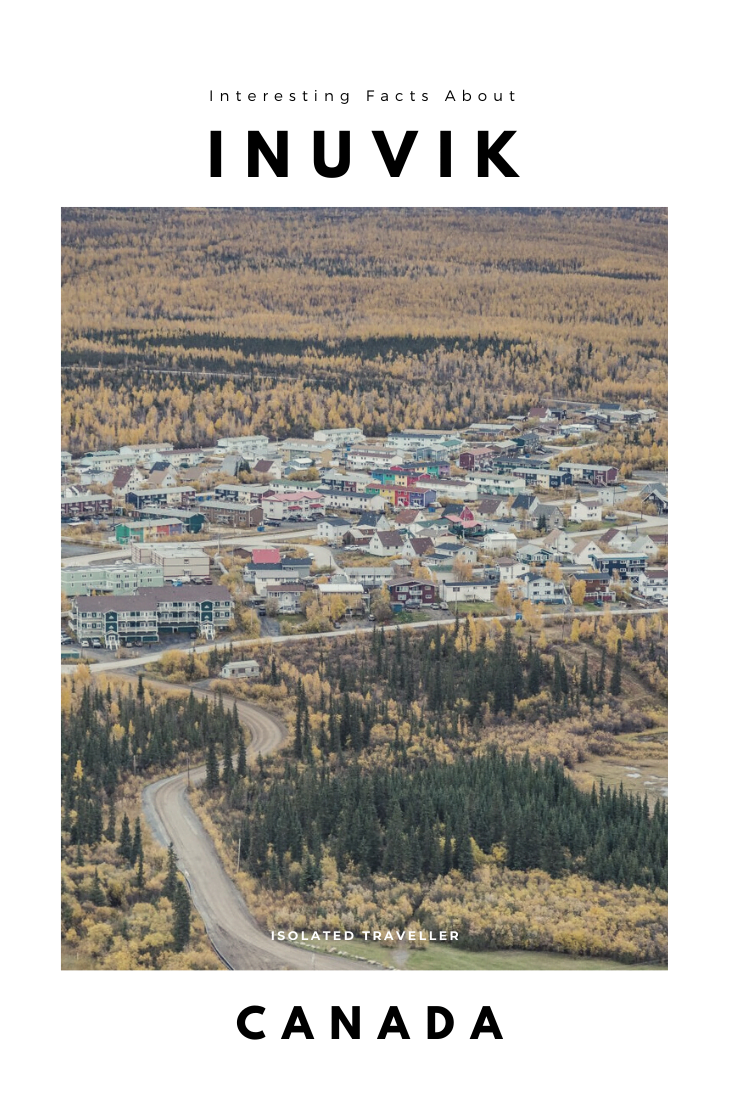 Facts About Inuvik