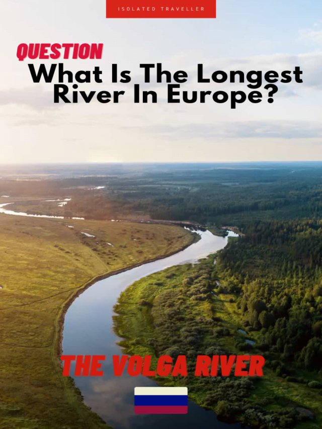 What is the longest river in Europe? The Volga River