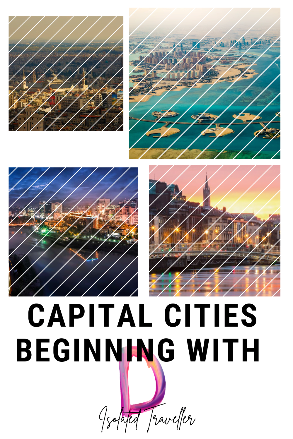 Capital Cities beginning with D