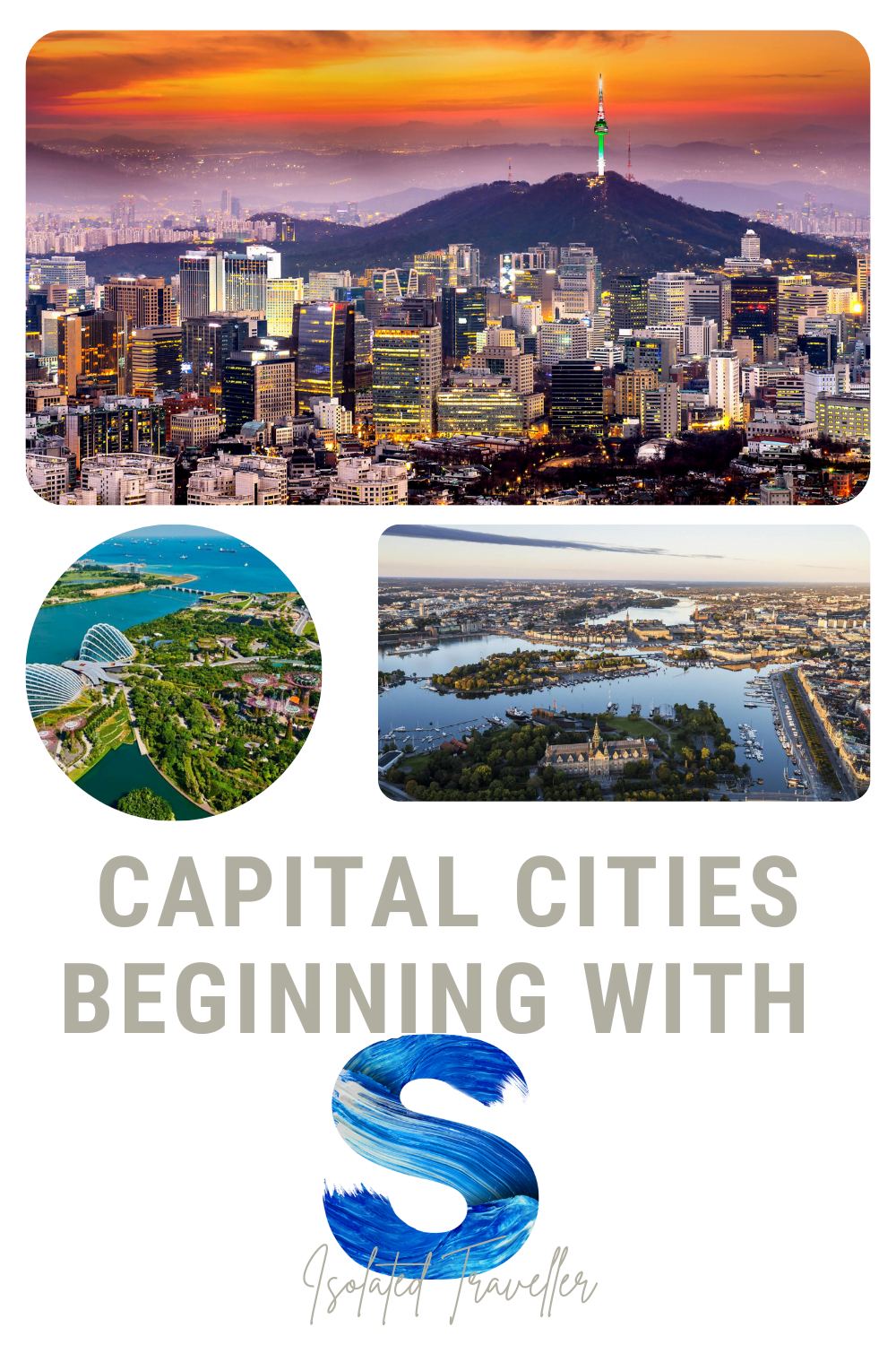 Capital Cities beginning with S